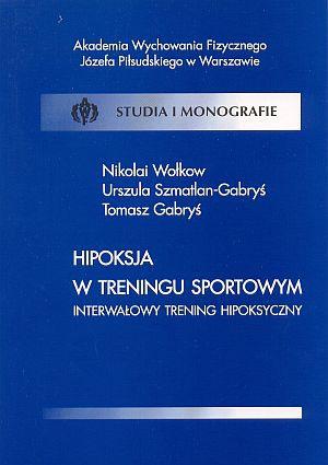 Hipoksja w treningu sportowym Interwałowy trening hipoksyczny