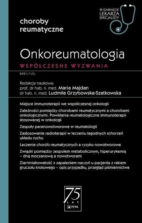 Onkoreumatologia Współczesne wyzwanie