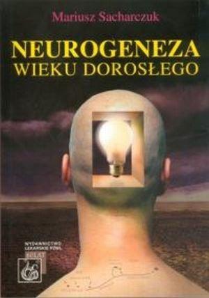 Neurogeneza wieku dorosłego