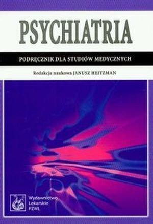 Psychiatria Podręcznik dla studiów medycznych
