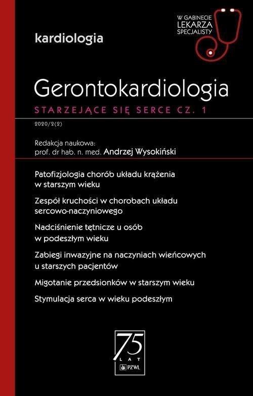 Gerontokardiologia Starzejące się serce Część 1