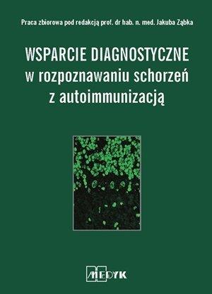 Wsparcie Diagnostyczne w rozpoznawaniu schorzeń z autoimmunizacją