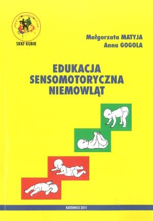 Edukacja sensomotoryczna niemowląt