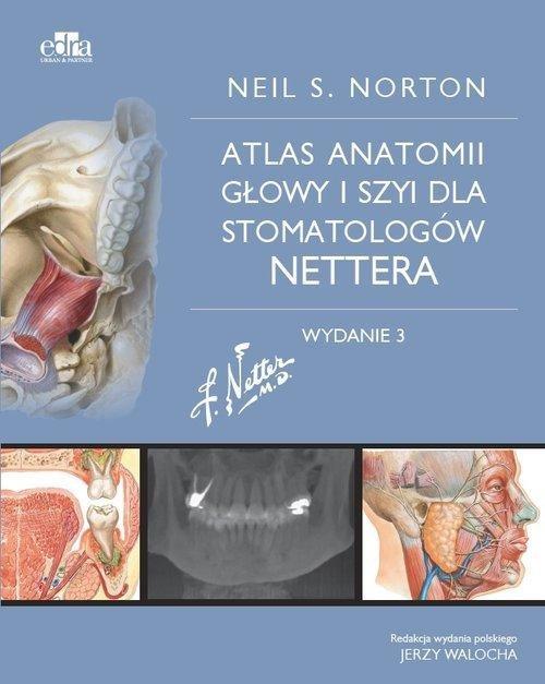 Atlas anatomii głowy i szyi dla stomatologów Nettera