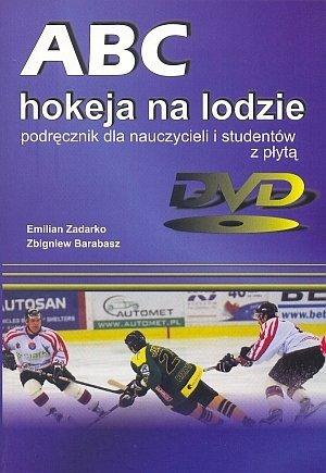 ABC hokeja na lodzie Podręcznik dla nauczycieli i student. + DVD