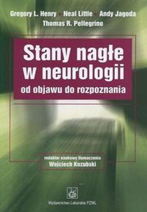 Stany nagłe w neurologii od objawu do rozpoznania