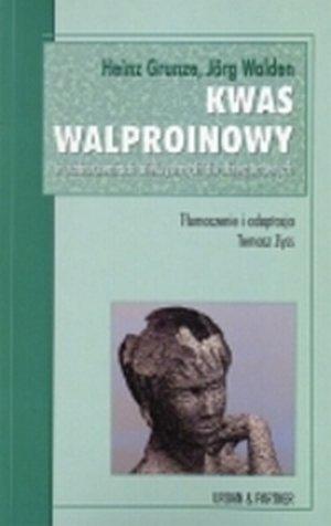 Kwas walproinowy w zaburzeniach afektywnych dwubiegunowych