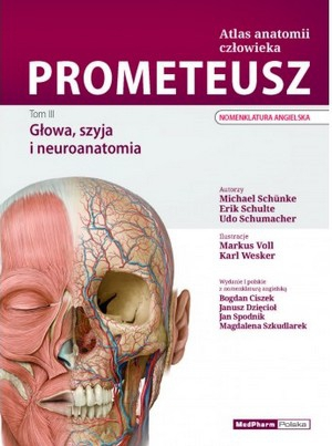 Atlas anatomii człowieka PROMETEUSZ Tom 3 Głowa, szyja i neuroanatomia Nomenklatura angielska