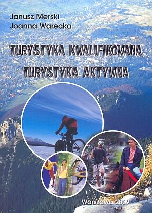 Turystyka kwalifikowana Turystyka aktywna