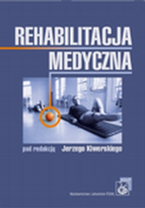 Rehabilitacja medyczna J. Kiwerski