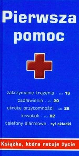 Pierwsza pomoc Książka która ratuje życie