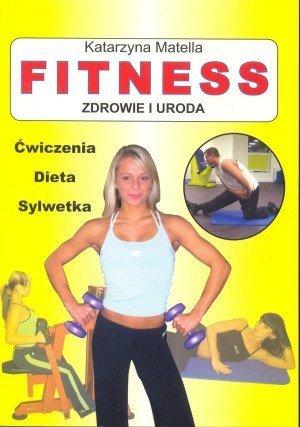 Fitness Zdrowie i uroda