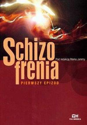 Schizofrenia Pierwszy epizod
