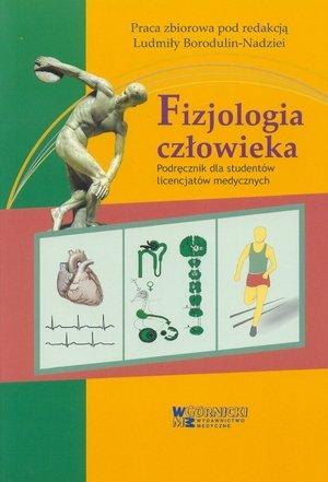 Fizjologia człowieka podręcznik dla studentów licencjatów medycz