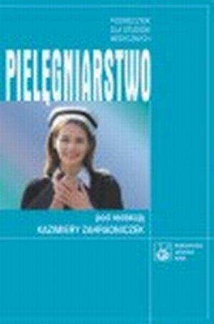 Pielęgniarstwo Podręcznik dla studiów medycznych