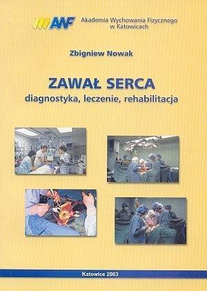 Zawał serca diagnostyka leczenie rehabilitacja