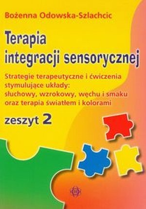 Terapia integracji sensorycznej zeszyt 2