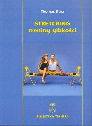 Stretching - trening gibkości