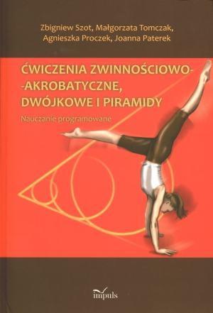 Ćwiczenia zwinnościowo akrobatyczne dwójkowe i piramidy