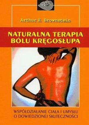 Naturalna terapia bólu kręgosłupa Współdziałanie ciała i umysłu.