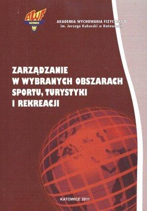 Zarządzanie w wybranych obszarach sportu turystyki i rekreacji