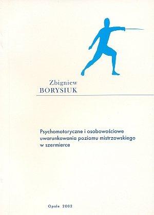 Psychomotoryczne i osobowościowe uwarunkowania poziomu...