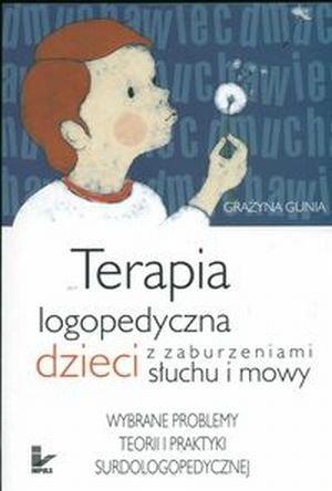 Terapia logopedyczna dzieci z zaburzeniami słuchu i mowy ...