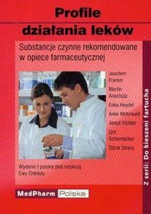 Profile działania leków Substancje czynne rekomendowane w opiece farmaceutycznej