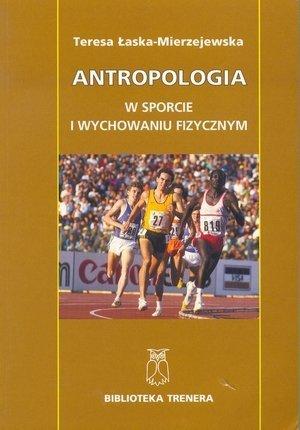 Antropologia w sporcie i wychowaniu fizycznym