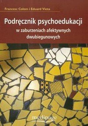 Podręcznik psychoedukacji w zaburzeniach afektywnych dwubiegunowych