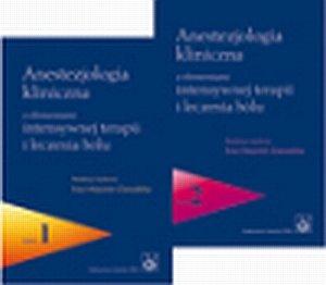 Anestezjologia kliniczna z elementami intensywnej terapii i...
