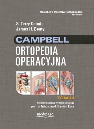 Campbell Ortopedia Operacyjna TOM 3