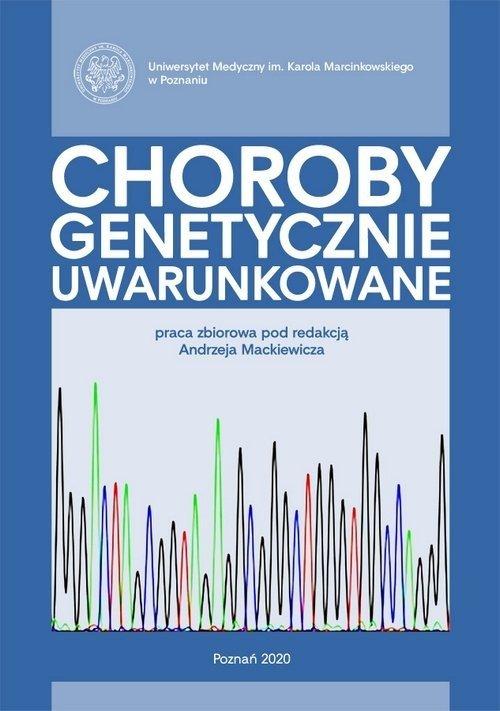 Choroby genetycznie uwarunkowane