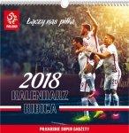 Kalendarz ścienny POLSKIEJ REPREZENTACJI PZPN na rok 2018 (KALPZPN)