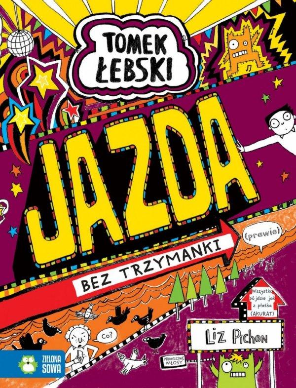 Jazda bez trzymanki (prawie) - t. 13 - Tomek Łebski (39154)