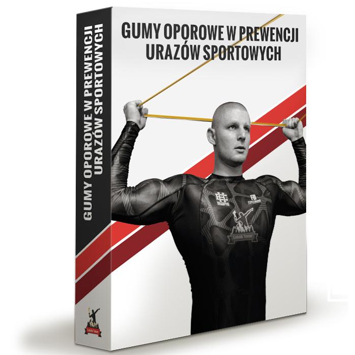 Poradnik treningowy pt. ,,Gumy Oporowe w Prewencji Urazów Sportowych''