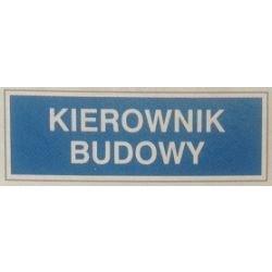 Znak KIEROWNIK BUDOWY 801-64 P.Z.