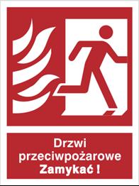 Znak Drzwi przeciwpożarowe zamykać ! Prawe  217-10 P.F. 150x200