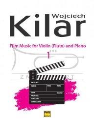 Kilar Wojciech, Muzyka filmowa na skrzypce / flet i fortepian, zeszyt 1