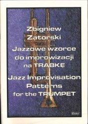 CONTRA Zatorski Zbigniew: Jazzowe wzorce do improwizacji na Trąbkę