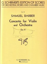 Barber, Samuel: CONCERTO for violin and orchestra op. 14, Partytura