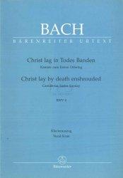 Bach Jan Sebastian: Christ lag in Todes Banden Kantata na 1 Dzień Wielkanocy BWV 4, wyciąg fortepianowy