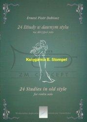Dobiosz, Ernest Piotr: 24 etiudy w dawnym stylu na skrzypce solo