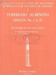 Albinoni Tommaso: Sonata No.2 in D (for Trumpet, Strings and Continuo) -Trumpet and Piano Reduction (trąbka i wyciąg fortepianowy)