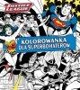 Kolorowanka dla superbohaterów. Justice League