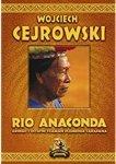Río Anaconda: Gringo i ostatni szaman plemienia Carapana