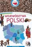 Moja ojczyzna  WOJEWÓDZTWA POLSKI