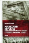 Marszand Hitlera Hildebrabd Gurlitt, naziści i rabunek skarbów Europy