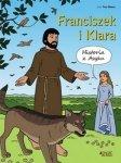 Franciszek i Klara. Historia z Asyżu