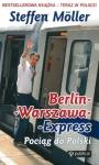 Berlin-Warszawa-Express. Pociąg do Polski